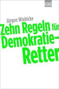http://www.kiwi-verlag.de/buch/zehn-regeln-fuer-demokratie-retter/978-3-462-05071-4/